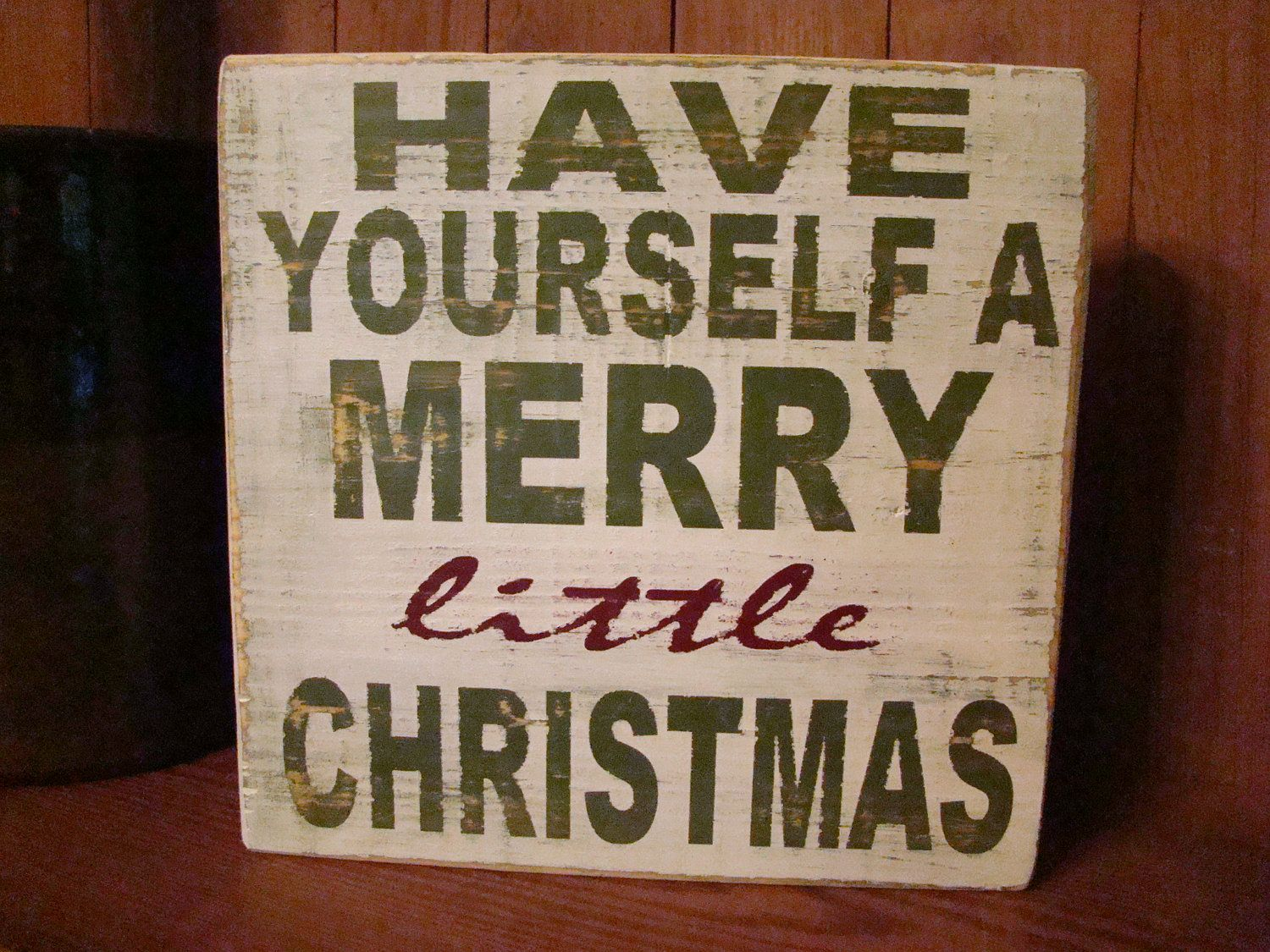 Have Yourself A Merry Little Christmas - Wooden Sign. $17.95, via ...