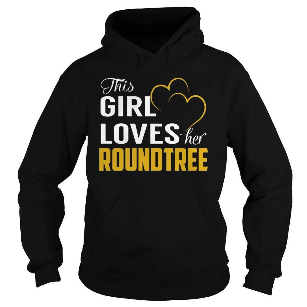 This Girl Loves Her ROUNDTREE Name Shirts #Roundtree