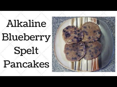 Alkaline Electric Blueberry Spelt Pancakes Ty 39 S Conscious