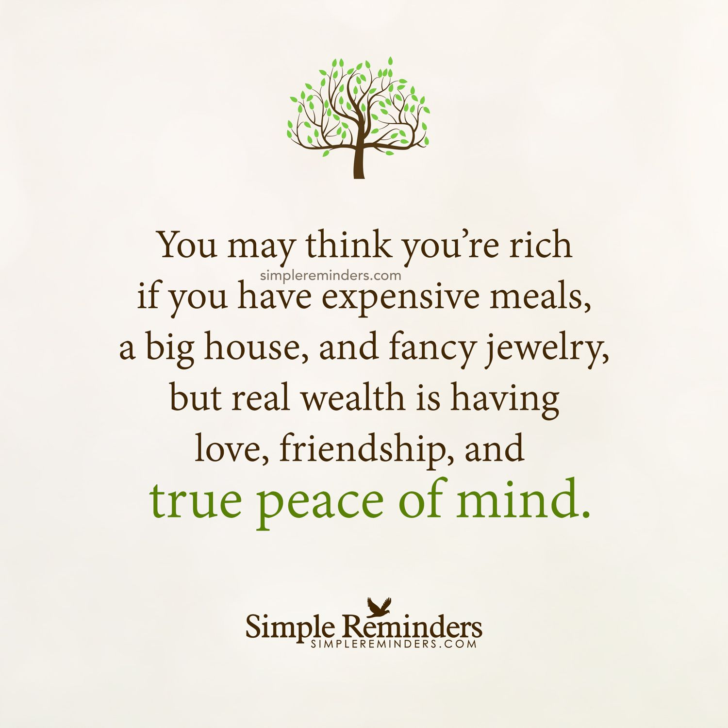 Real Wealth Is Having True Peace Of Mind By Unknown Author Daily Inspiration Quotes Wealth Quotes Positive Quotes