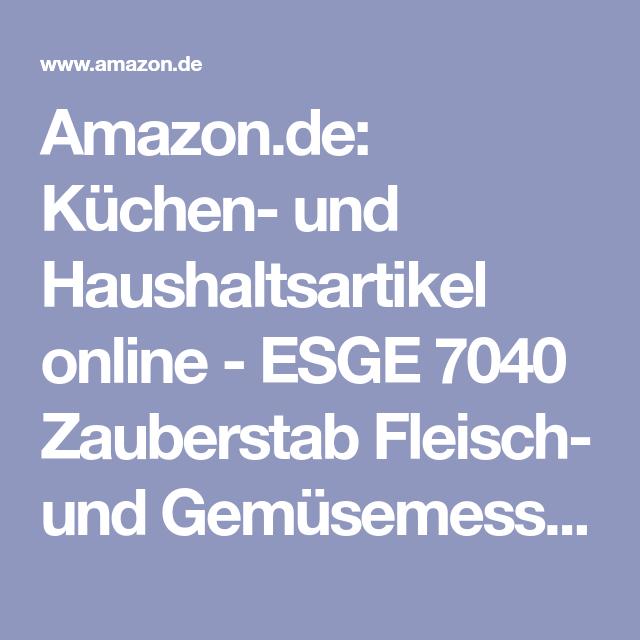 Amazon De Kuchen Und Haushaltsartikel Online Esge 7040 Zauberstab Fleisch Und Gemusemesser Esge 7040 Fleischmesser Zauberstab Stabchen Zauber
