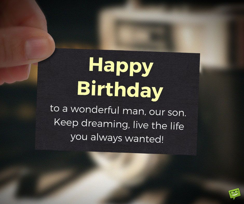 Happy Birthday To My Son Images And Quotes: Why These Parents Are Proud