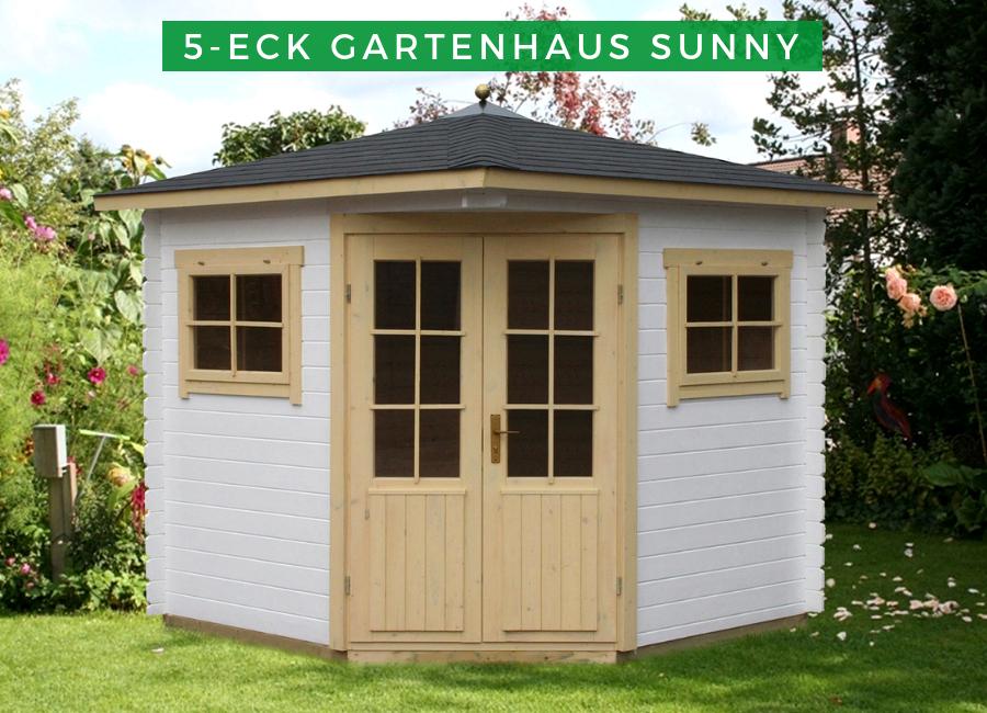 5 Eck Gartenhaus Modell Sunny A 5 Eck Gartenhaus Gartenhaus Haus