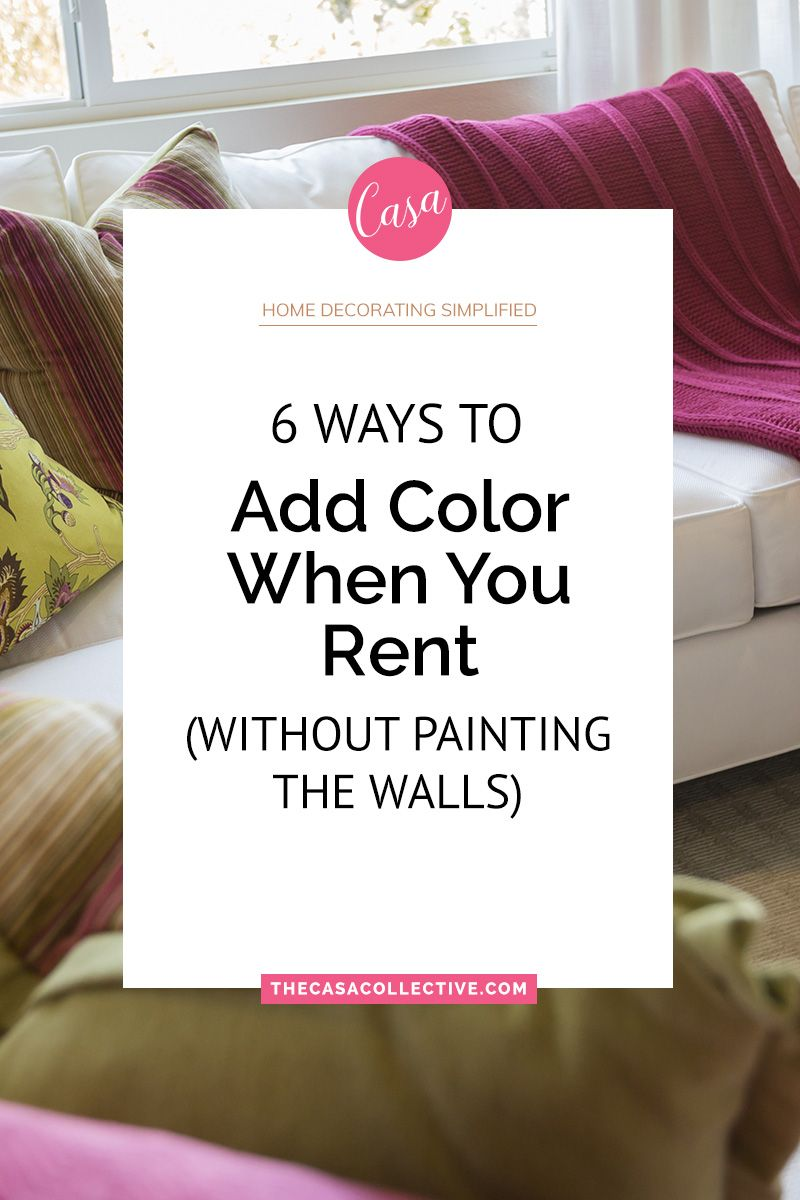 6 Ways To Add Color When You Rent Without Painting The Walls Apartment Painting Apartment Decor Apartment