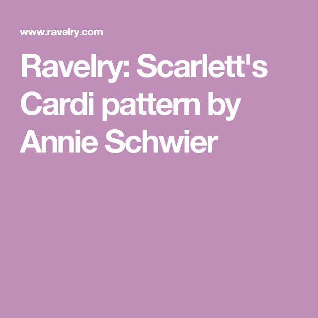 Scarlett\'s Cardi pattern by Annie Schwier