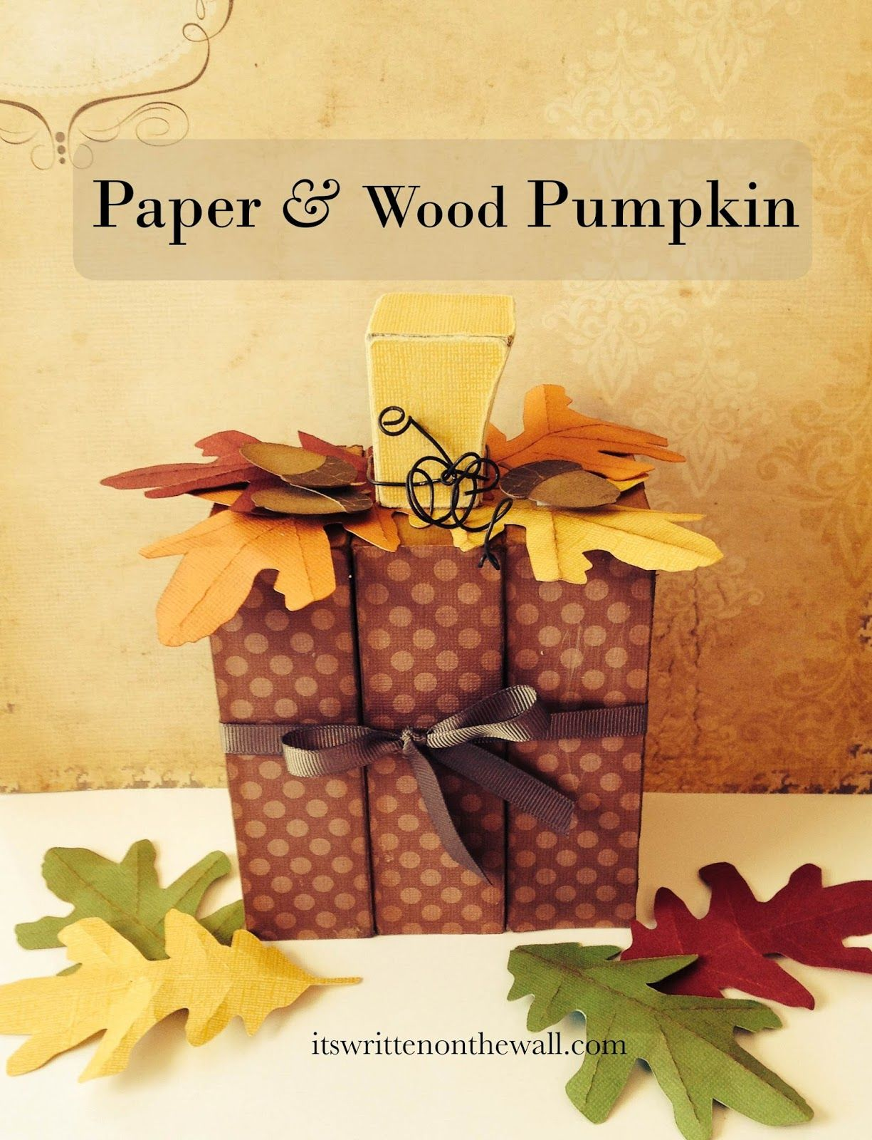 A Cute Wood & Paper Pumpkin for your Thanksgiving Decorations-Super ...