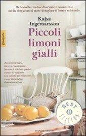 Piccoli limoni gialli - Ingemarsson Kajsa - Libro - Mondadori - Oscar bestsellers emozioni - IBS