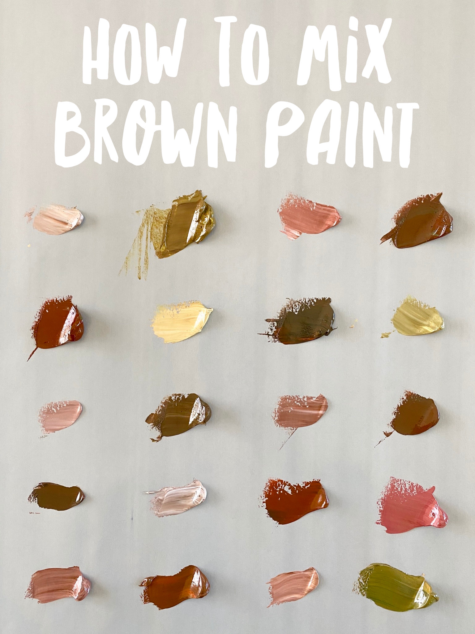 How To Make Brown Mix Brown Paint With The Color Wheel How To Make Brown Color Mixing Guide Mixing Paint Colors