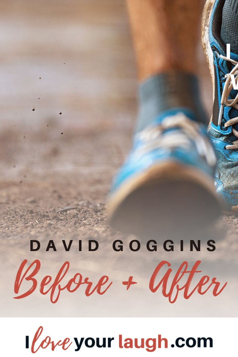 David Goggins Before and After Ideas That Will Make You