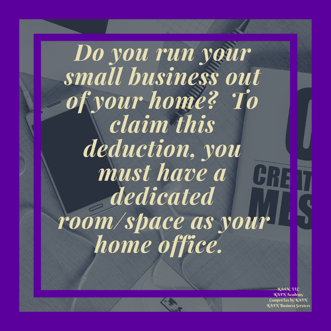 Tax Deduction For Your Home Office #kafnllc #kafnacademy