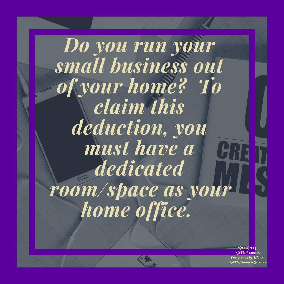 Tax Deduction For Your Home Office Kafnllc Kafnacademy