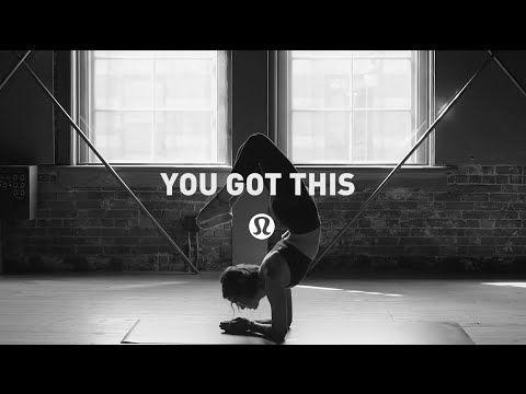 lululemon   you got this - YouTube