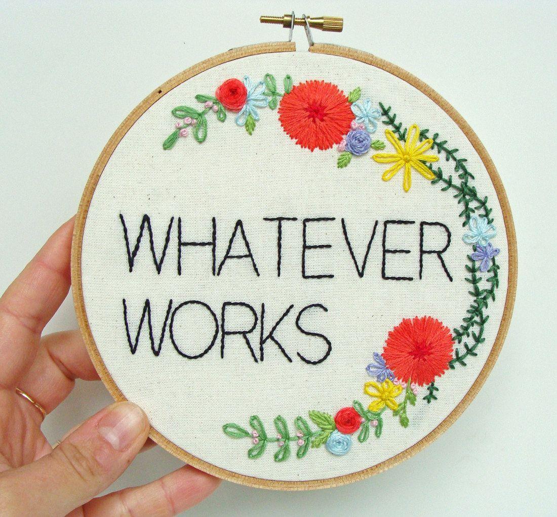 Whatever Embroidery Hoop
