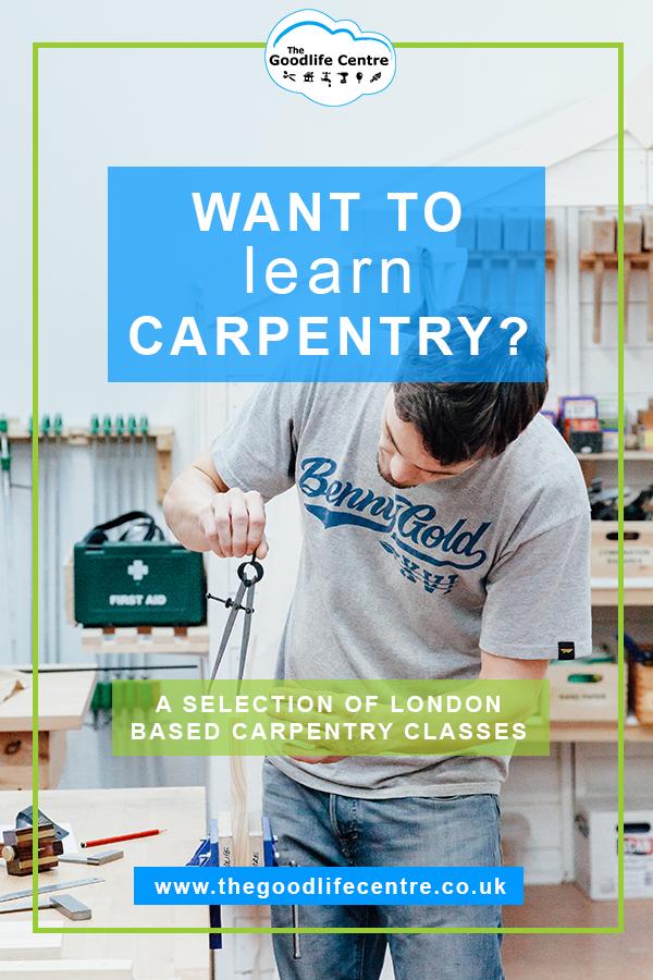 Woodwork Carpentry Workshops London In 2019 Carpenter
