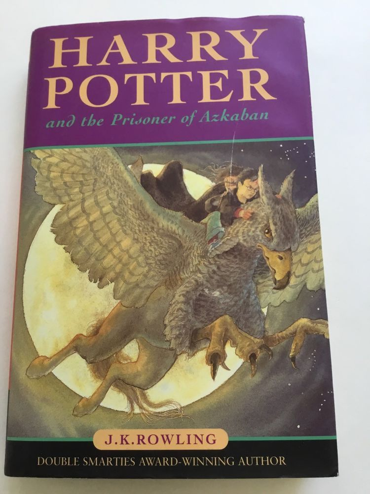 Harry Potter And The Prisoner Of Azkaban Bloomsbury First Edition