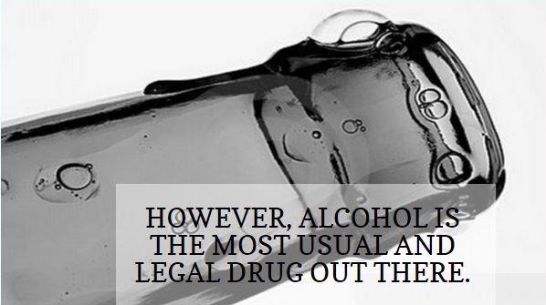 Alcohol is the most legal drug. http://drugabusecontrol.com/wholesale/