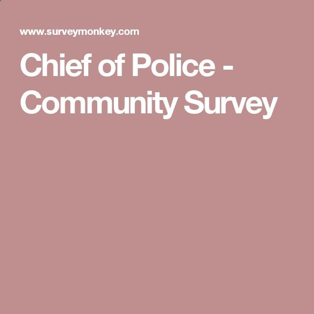 Chief of Police - Community Survey