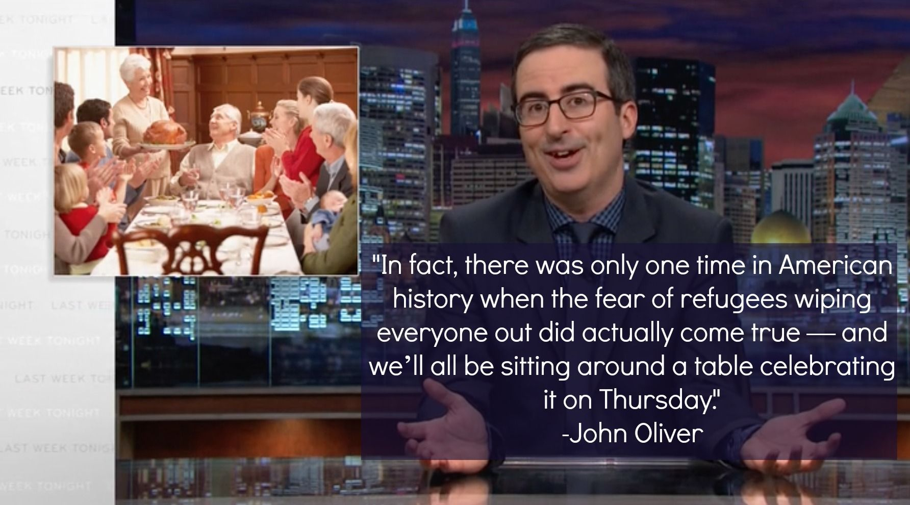 """…and we'll all be sitting around a table celebrating it on Thursday."" -John Oliver - More at: http://quotespictures.net/21778/and-well-all-be-sitting-around-a-table-celebrating-it-on-thursday-john-oliver"