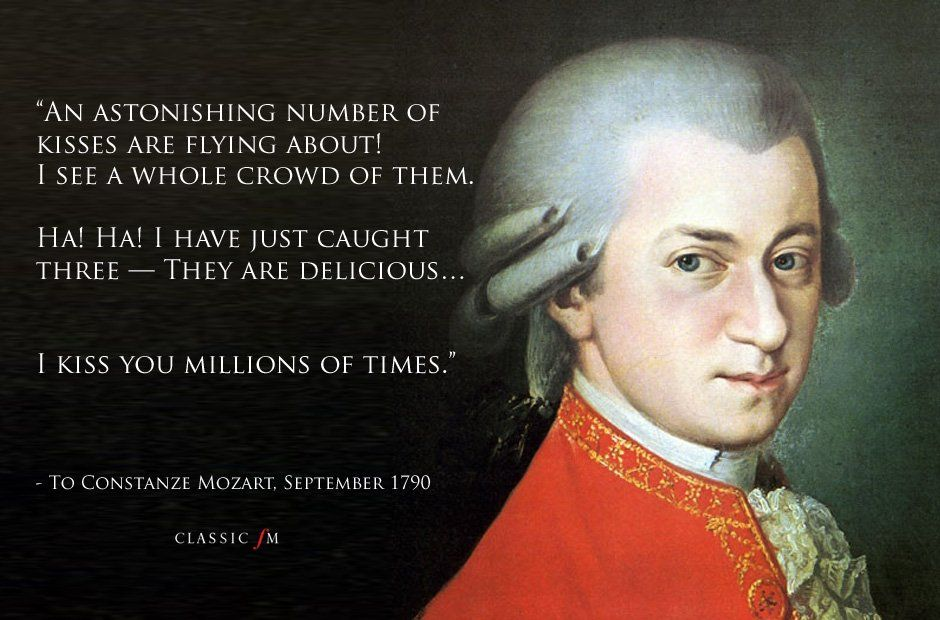 Mozart S Letters 10 Wonderful Emotional And Bizarre Quotes Mozart Funny Joke Quote Lettering Quotes