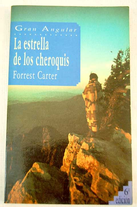 La estrella de los cheroquis aka The education of little tree