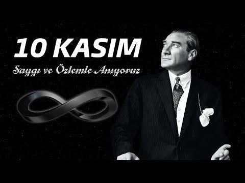 10 KASIM 1938 - Mustafa Kemal ATATÜRK - Saygı ve Özlemle Anıyoruz - YouTube