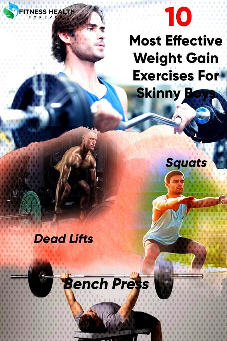Weight Gain for skinny boys- Most Effective Weight Gain Exercises Are you a skinny guy? Do you want