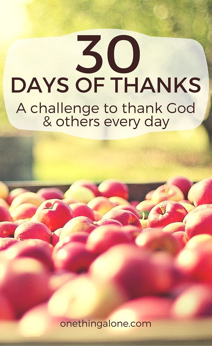 30 Days of Thanks: How to Take Your Thanksgiving Thankfulness to the Next  Level