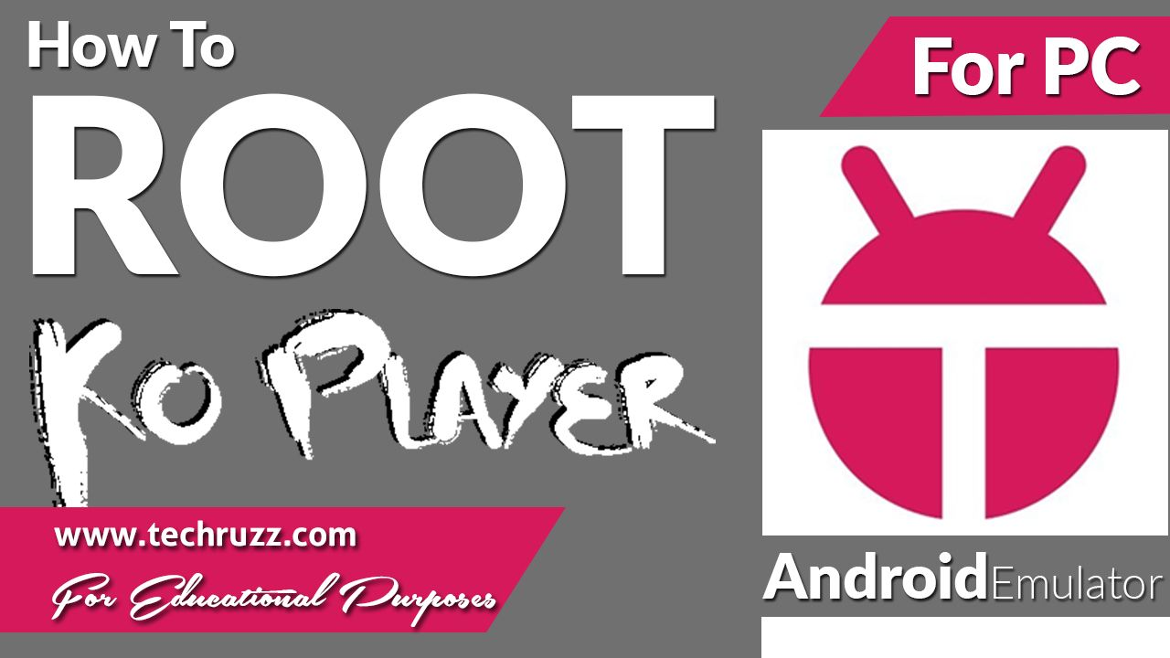 How to Root KOPLAYER Android Emulator - 2017/2018 | How To