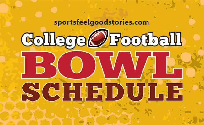 College Football Bowl Games Schedule 2018 2019 Sports Feel Good Stories Collegefootballbowlgames