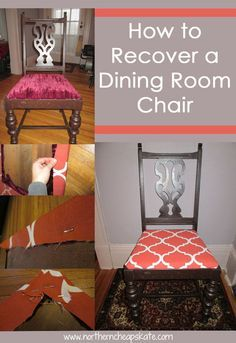 How To Recover Dining Room Chairs Unique How To Recover A Dining Room Chair  Room Design Inspiration
