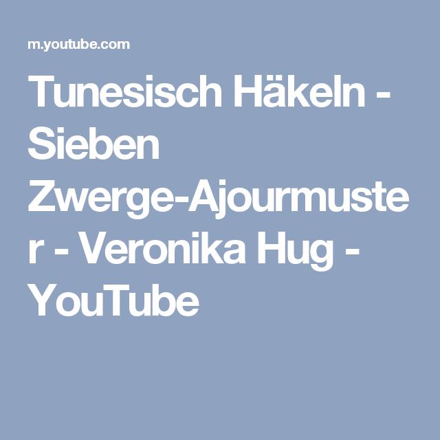 Tunesisch Häkeln - Sieben Zwerge-Ajourmuster - Veronika Hug ...