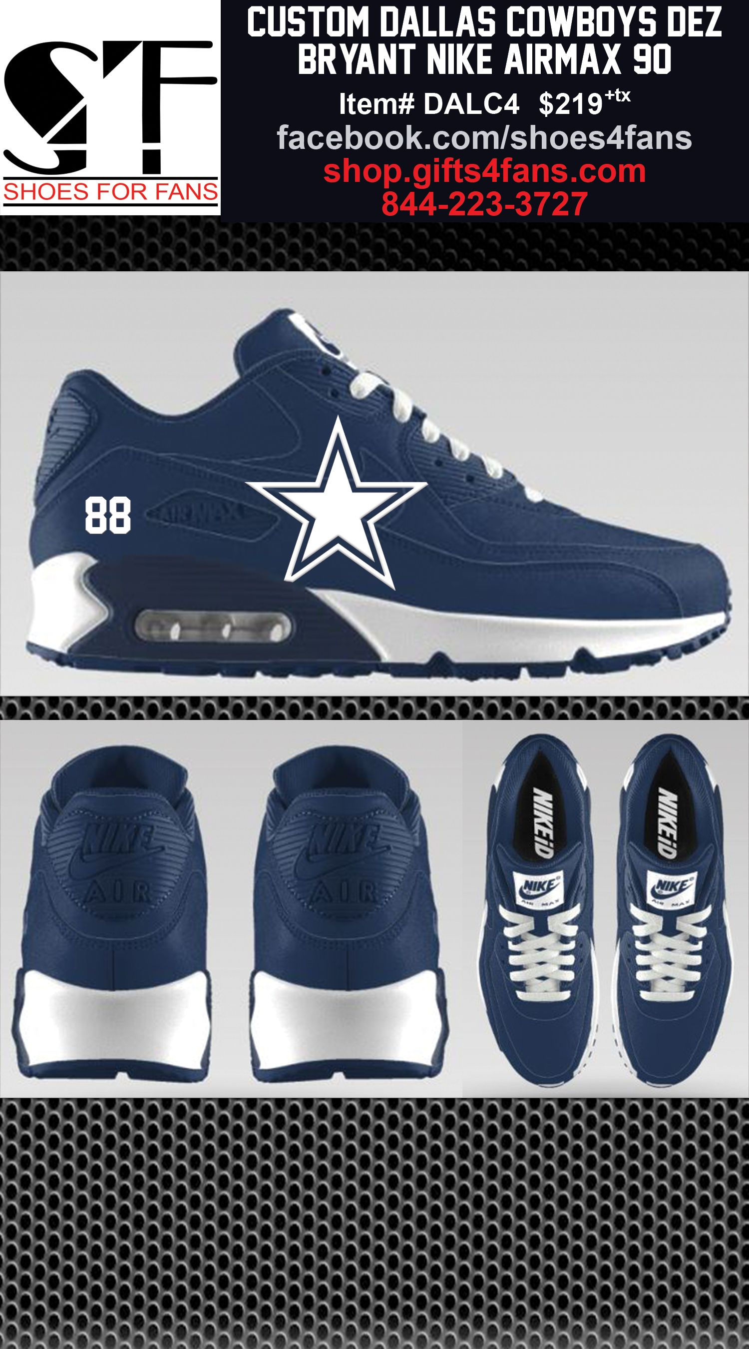 cheap for discount dd262 c9bdb Custom Dallas Cowboys Dez Bryant Nike AirMax 90 with white star on the side  and 88 on the back side. go to shop.gifts4fans.com