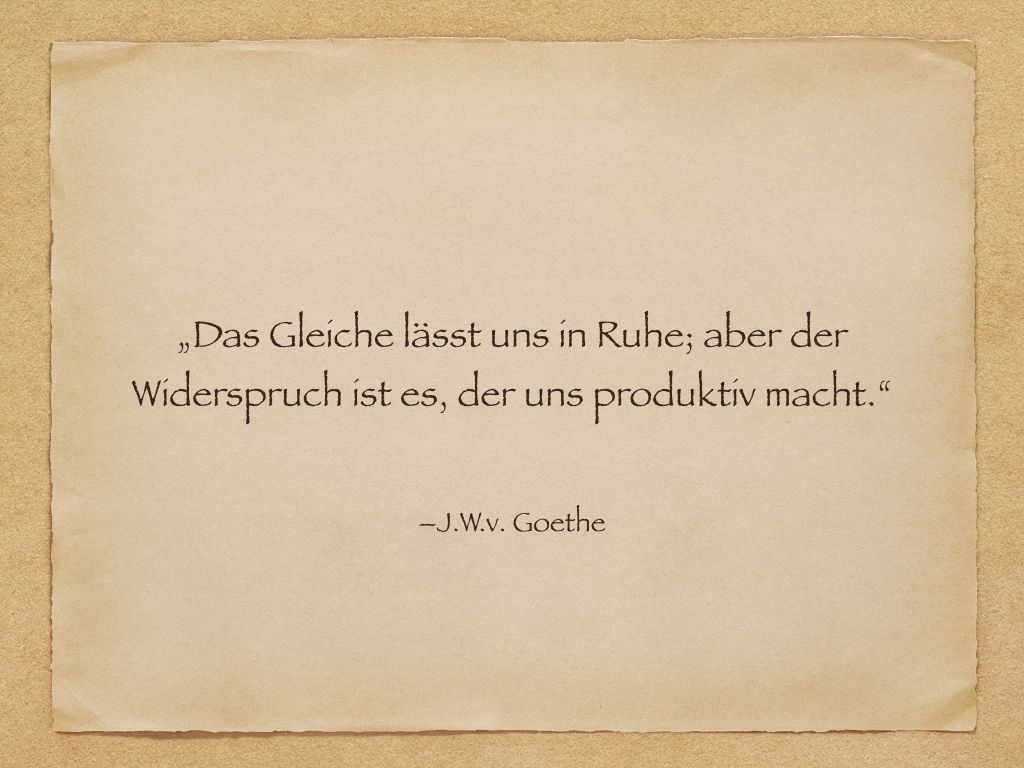 Zitat - Goethe
