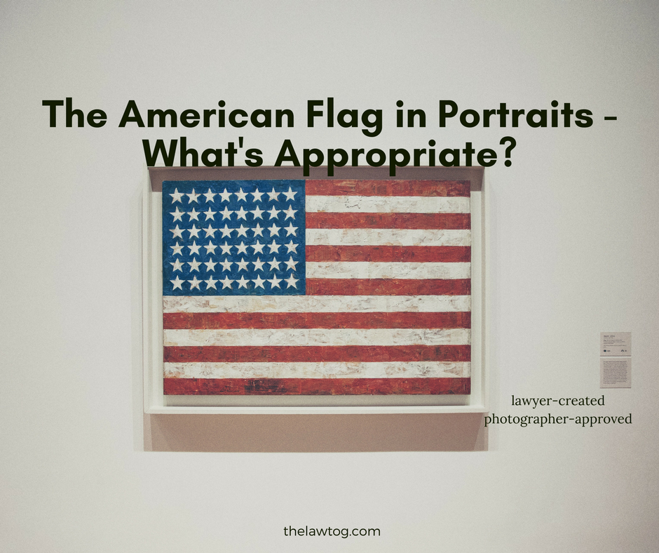 The American Flag In Portraits What S Appropriate Thelawtog American Flag Rules Flag Display American Flag
