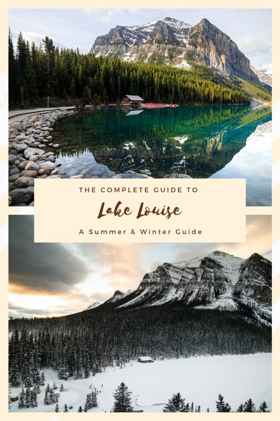 The Ultimate Guide to Lake Louise (The Complete Summer AND