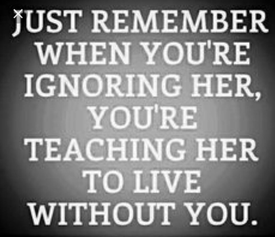 We Should Never Ignore Our Spouse Life Quotes Relationship Quotes Inspirational Quotes