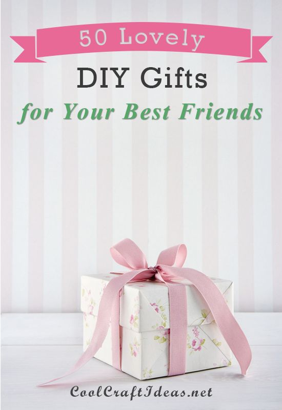 Diy gift for friends diy gift ideas make your own cheap u Amazing christmas gifts for your best friend