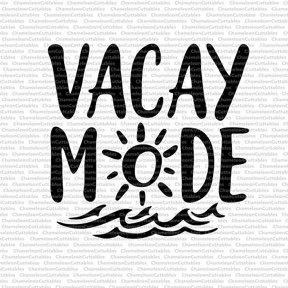 Vacay Mode Svg Summer Beach Sun Ocean Waves Clip Art