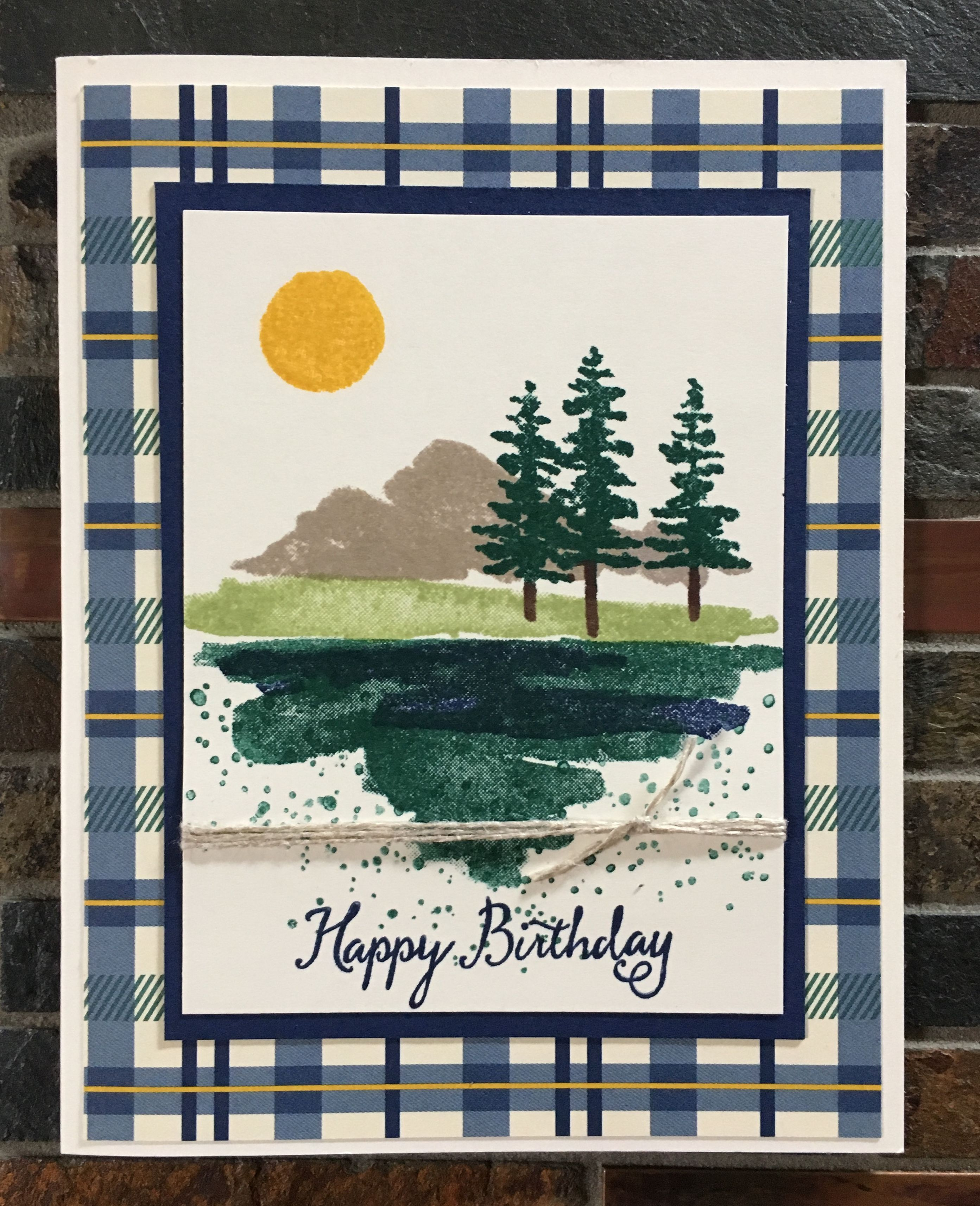 Birthday Card For Mark E Made In Su Class On 1 9 18 9 11 18 Stamping Up Cards Card Art Scene Cards