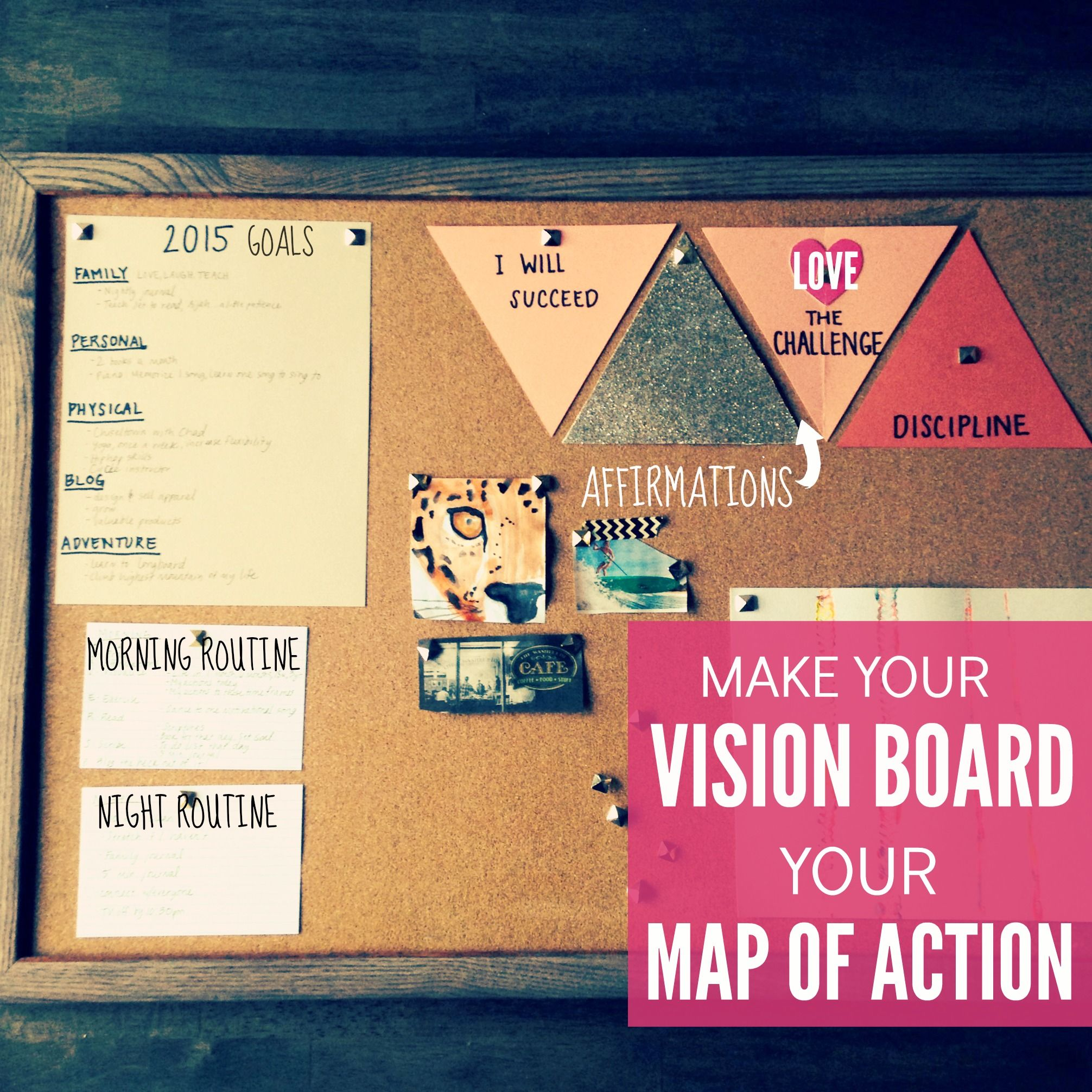 Learn How To Create A Vision Board That Enhances Your Productivity By Writing Goals And