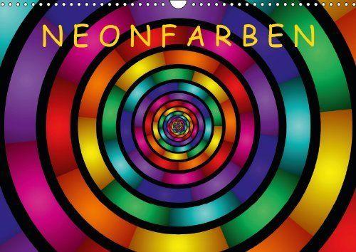 Neonfarben - Wandkalender für 2014, in 3 Größen erhältlich.