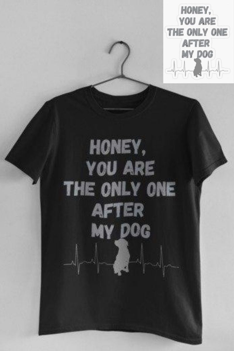 We have different colours and more products with this design. Shipping worldwide. check it out!  #dogs #doglovers #dogmom #doglife #dogquote #funnyquote #dogfunny #dogtshirt #lovedogs #lovedesign #lovedecor #dogdad #funnytexts #funnytshirt #tshirts #tshirtsforwomen #mentshirt