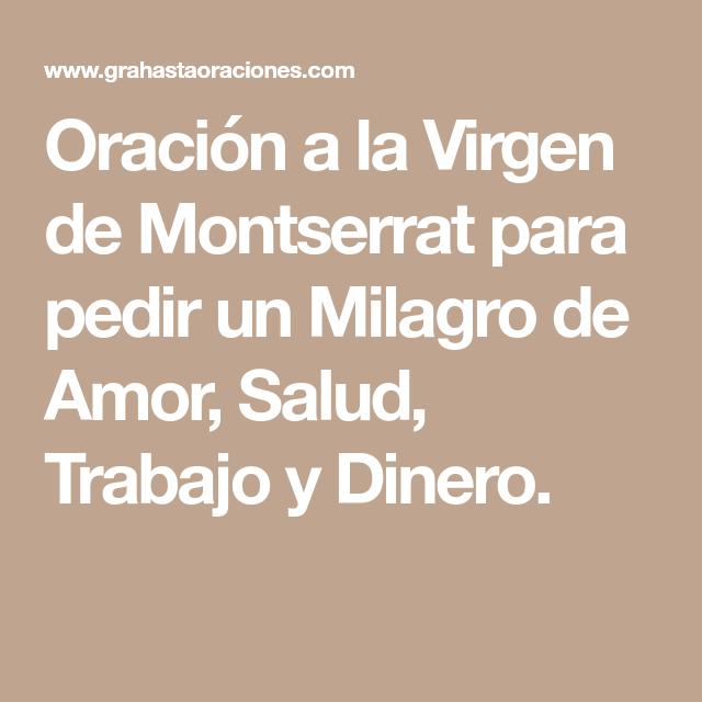 Oración a la Virgen de Montserrat para pedir un Milagro de Amor, Salud, Trabajo y Dinero.