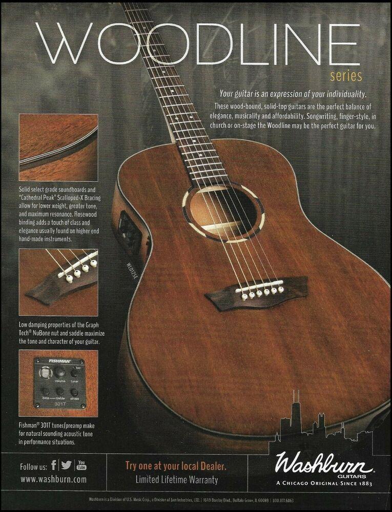 Washburn 2016 Woodline Series Acoustic Guitar Advertisement 8 X 11 Ad Print Washburn Guitar Washburn Washburn Guitars