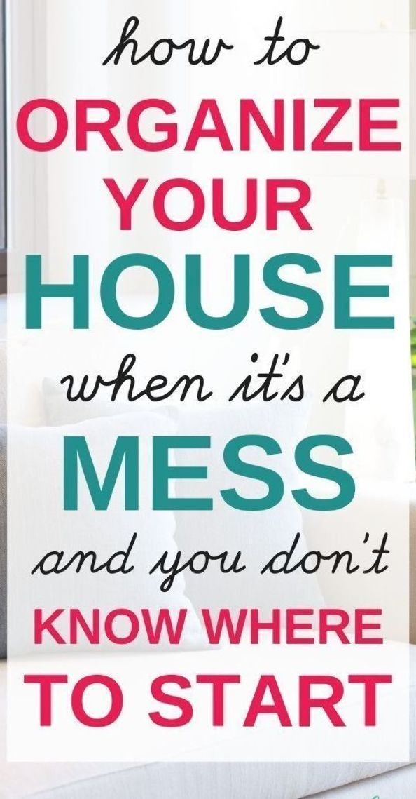 How to Organize Your House when it's a Mess and you don't know where to start! #organize #clean #organizing #sahm #motherhood #springcleaning