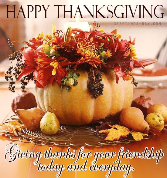 Happy Thanksgiving Giving Thanks For Your Friendship Animated Thanksgiving Ha Fall Pumpkin Centerpieces Pumpkin Decorating Projects Fall Decorating Projects