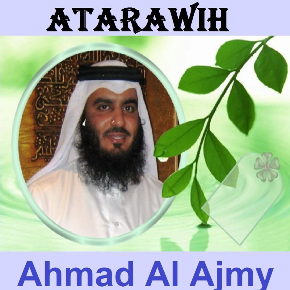 ?Atarawih (Quran Coran Islam) EP by Ahmad Al Ajmy