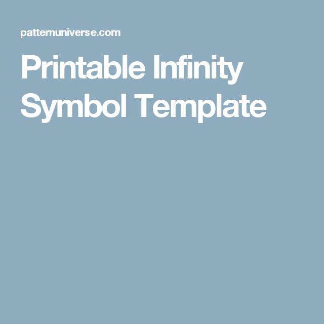 Printable Infinity Symbol Template Crafty Stuff Pinterest