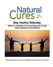Natural Cures: Stay Healthy Naturally by Kimley Armour - Temporarily FREE! @kimleya @OnlineBookClub #naturalcures