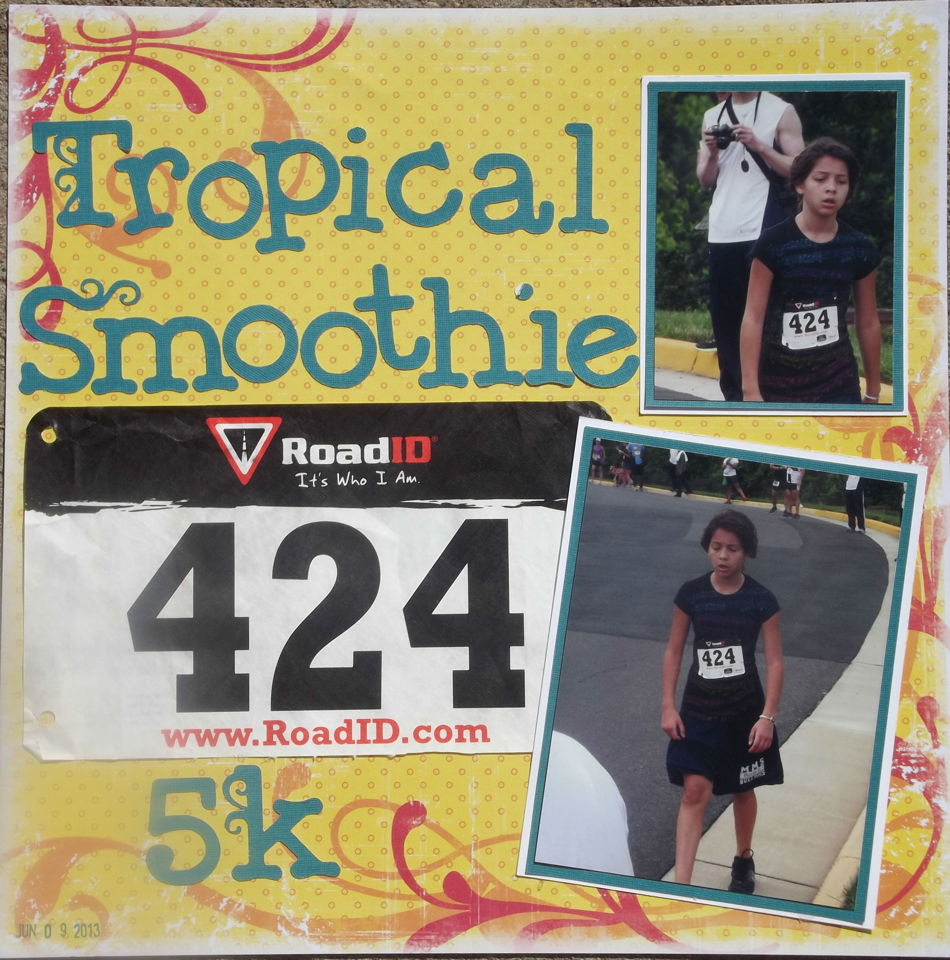 Tropical smoothie 5k layout with images